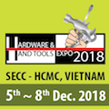 VIETNAM Hardware and Hand Tools Expo 2018