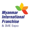 MYANMAR INTERNATIONAL FRANCHISE & SME EXPO 2018